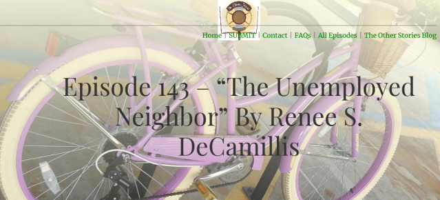 The Unemployed Neighbor by Renee S DeCamillis - The Other Stories